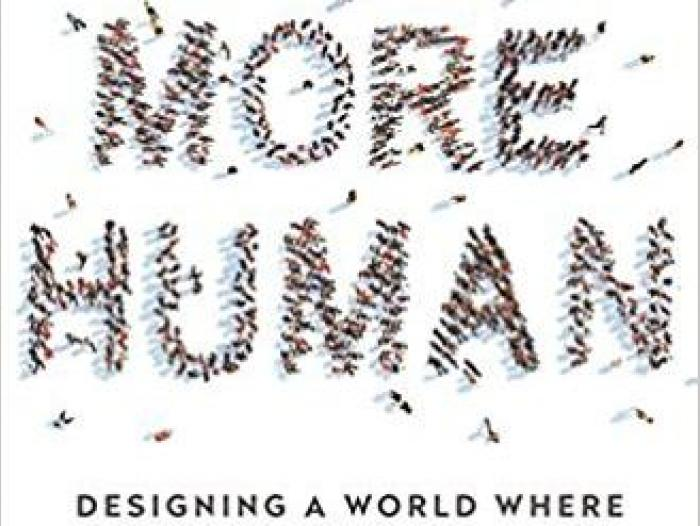 Libro More human: designing a world where people come first